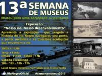 Rio Negro participa da Semana de Museus 2015